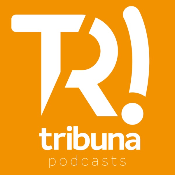 Tribuna Podcasts