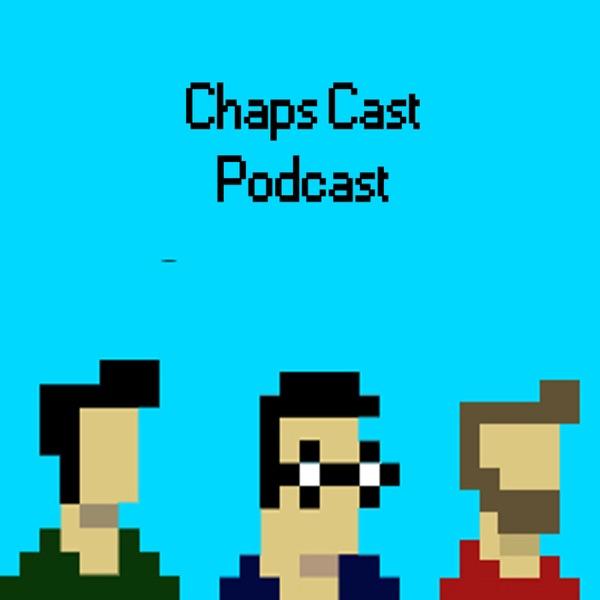 Chaps Cast Podcast