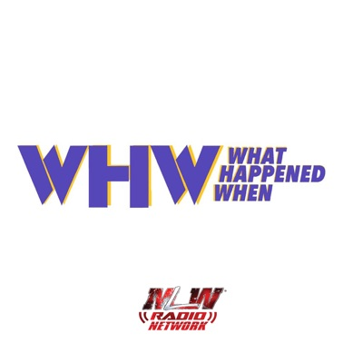 What Happened When:MLW Radio Network