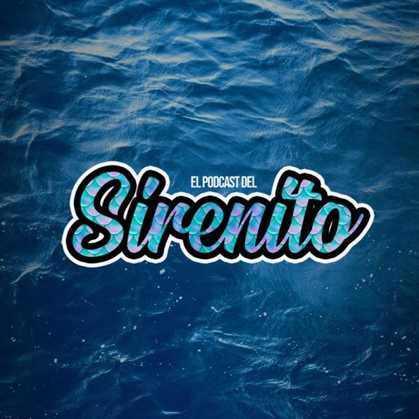 El podcast del Sirenito