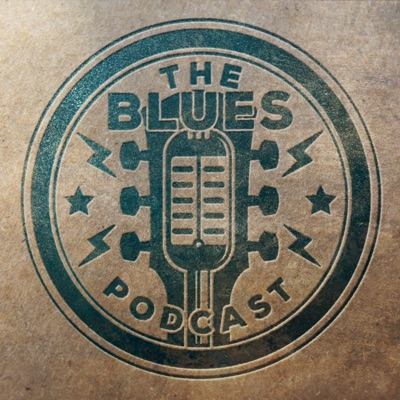The Blues Podcast:The Blues Podcast