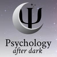 Psychology After Dark podcast