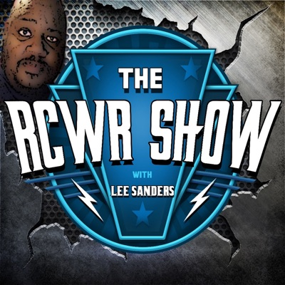 The RCWR Show with Lee Sanders:Enfinity1Productions
