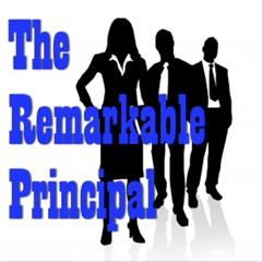 Remarkable Principals