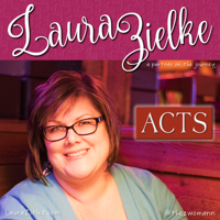 Acts of the Apostles – Laura L. Zielke podcast