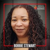 Overnight Success Myths; Meet Visionary Entrepreneur Bobbie Stewart