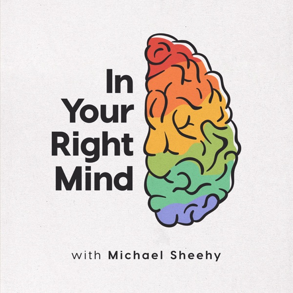 In Your Right Mind: A Podcast for Creatives