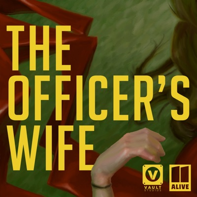 The Officer's Wife:VAULT & 11Alive