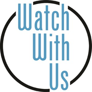 The WatchWithUs Podcast