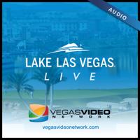 Lake Las Vegas LIVE (Audio) podcast