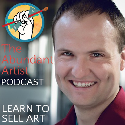 Cover image of How to Sell Art: The Abundant Artist Podcast