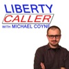 Liberty Caller with Michael Coyne artwork