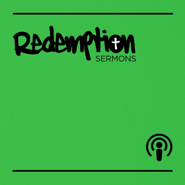 Redemption Church Sermons