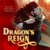Dragon's Reign: A Gay Fantasy Serial Story artwork