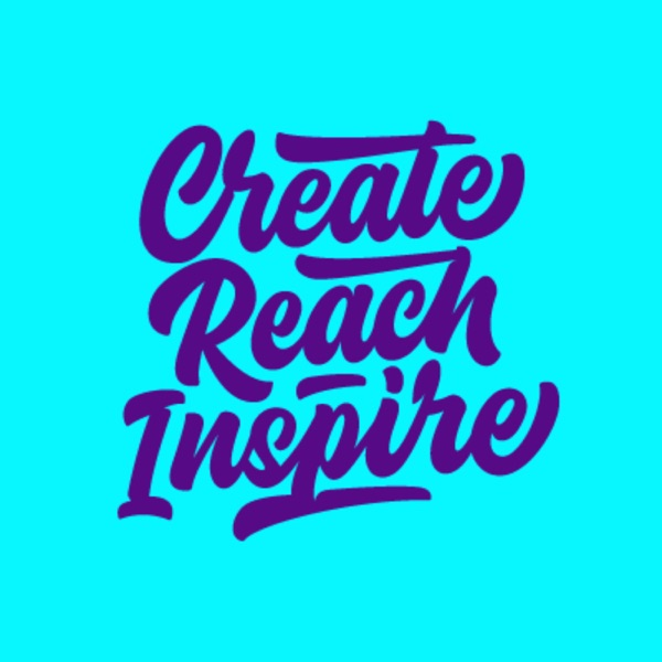 Create Reach Inspire podcast show image
