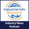 Industrial Info Industry News Podcast