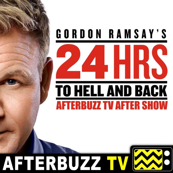 The Gordon Ramsay's 24 Hours To Hell Podcast