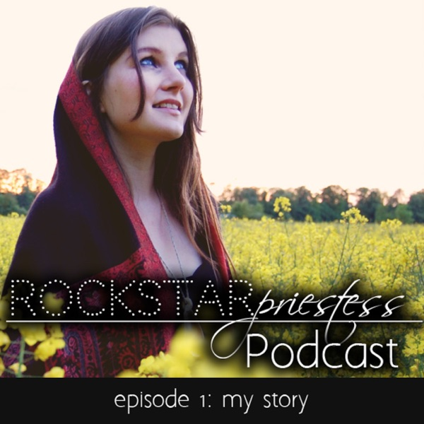 Rockstar Priestess Podcast