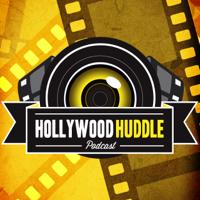 Hollywood Huddle Podcast podcast