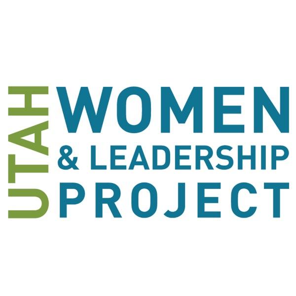 Utah Women and Leadership Podcast