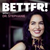 Better with Dr. Stephanie artwork