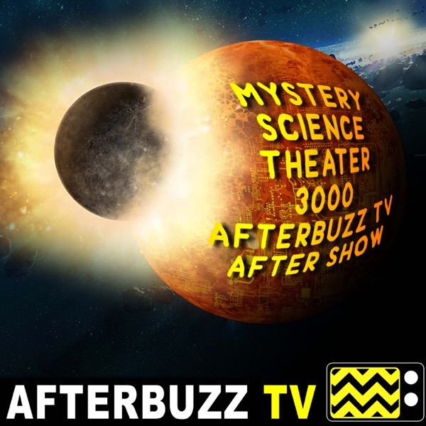 Mystery Science Theater 3000 Reviews and After Show - AfterBuzz TV
