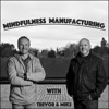 Mindfulness Manufacturing artwork