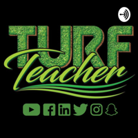 Turf Teacher podcast