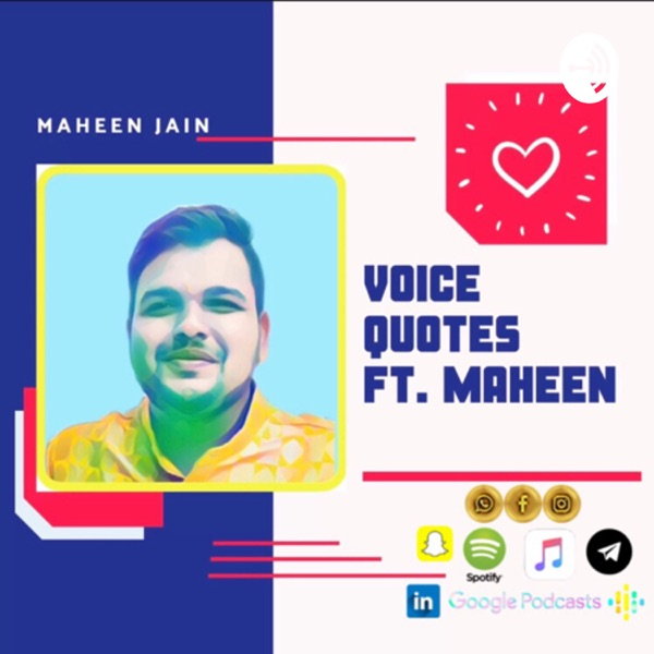 Voice Quotes by Maheen Jain