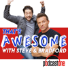 That's Awesome with Steve Burton & Bradford Anderson - PodcastOne