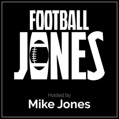 The Football Jones Podcast