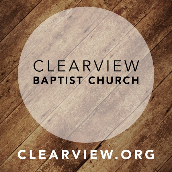 ClearView Baptist Church Video Podcast