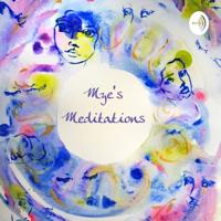 Mye's Meditations podcast