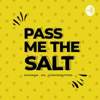 Pass Me The Salt podcast
