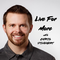 Live For More podcast