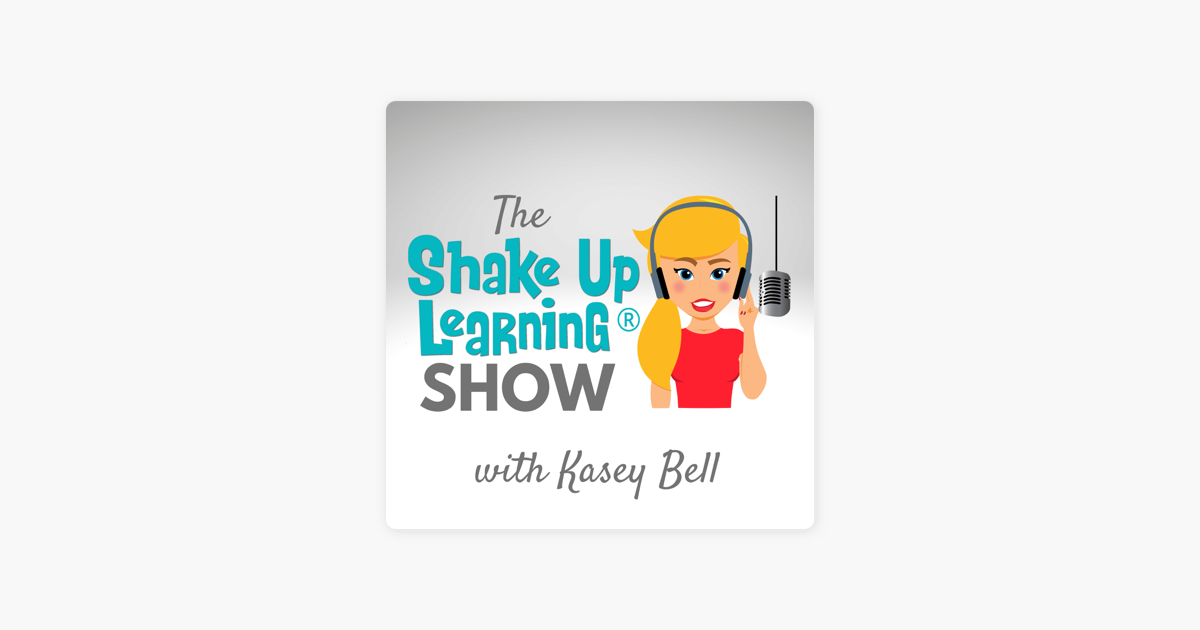 Shake Up Learning Show on Apple Podcasts