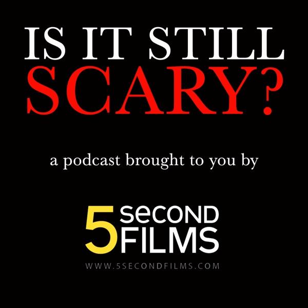 Is It Still Scary?