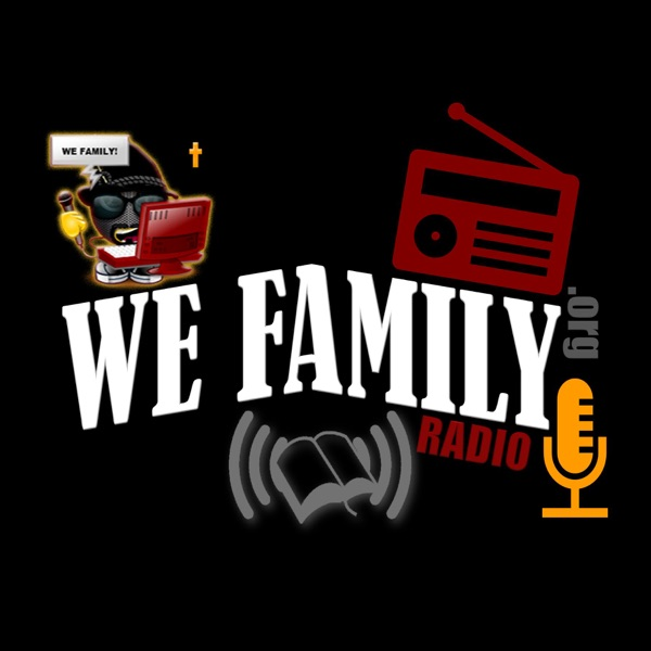WE FAMILY RADIO (On Demand) – Podcast – Podtail