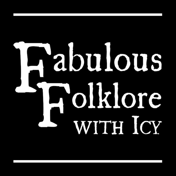 Fabulous Folklore with Icy