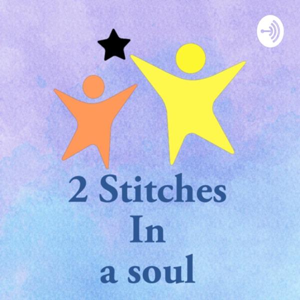 2 Stitches in a Soul