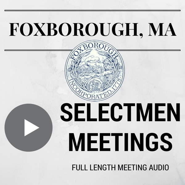 Foxborough Board of Selectmen Meetings