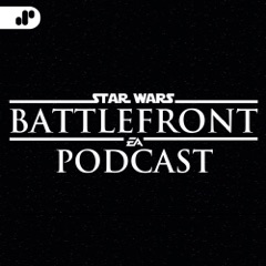 The Star Wars Battlefront Podcast