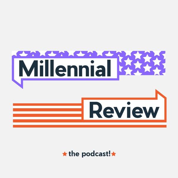 Millennial Review