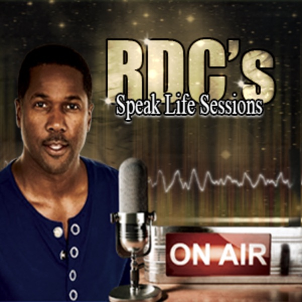 RDC's Speaklife Sessions