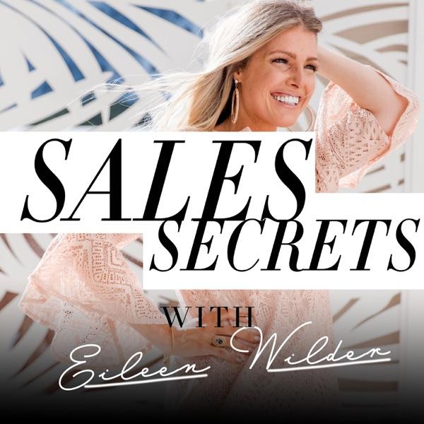 Sales Secrets - A Marketing Online Business Podcast with Eileen Wilder