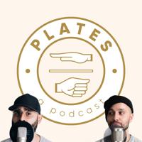 Plates Podcast podcast