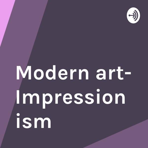 Modern art- Impressionism