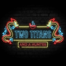 Two Titans And A Hunter: A Destiny 2 Podcast on Apple Podcasts
