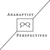 Anabaptist Perspectives podcast