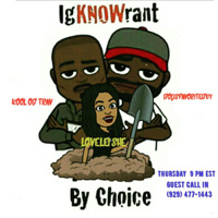 IgKNOWrant By Choice podcast